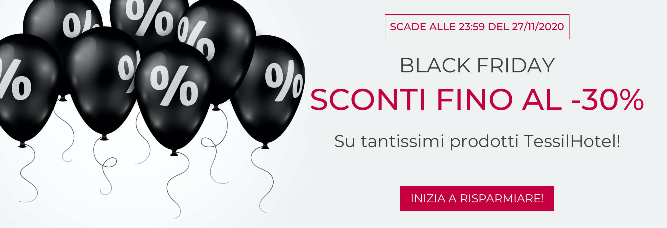 BLACK FRIDAY PRODOTTI AL -30%