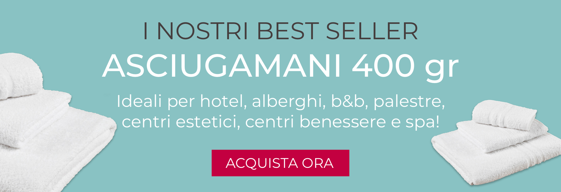 Best Seller - Asciugamani 400 gr